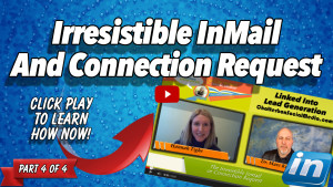 Irresistible InMail And Connection Request - Hannah Tighe