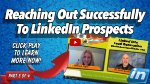 Reaching Out Successfully To LinkedIn Prospects - Hannah Tighe