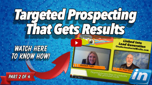 Targeted LinkedIn Prospecting That Gets Results - Hannah Tighe