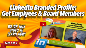 Hannah Tighe-Get Employees & Board Members with A LinkedIn Branded Profile-Part 2 Thumbnail