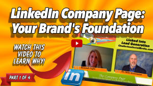 Hannah Tighe - LinkedIn Company Page-Your Brand's Foundation - Part 1 Thumbnail