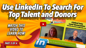 Hannah Tighe-Search For Top Talent and Donors On LinkedIn-Part 3 Thumbnail