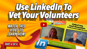 Hannah Tighe-Use LinkedIn To Vet Your Volunteers-Part 4 Thumbnail