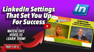 Hannah Tighe - LinkedIn Settings That Set You Up For Success