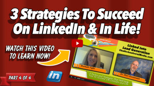 Hannah Tighe _ 3 Strategies To Succeed On LinkedIn and In Life